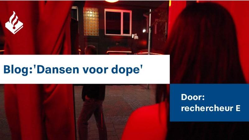 Politieverhalen; Dansen voor dope
