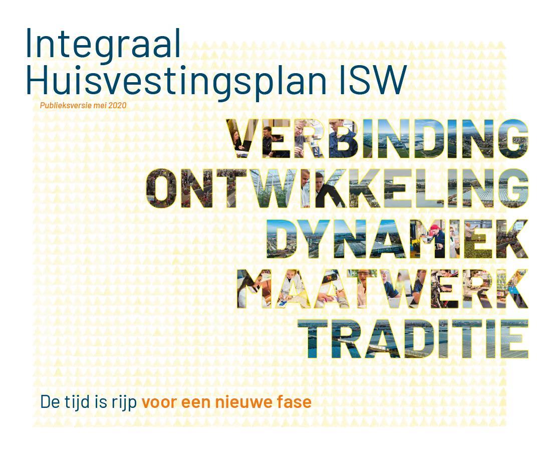 Het integraal huisvestingsplan VO Westland, de tijd is rijp voor een nieuwe fase!